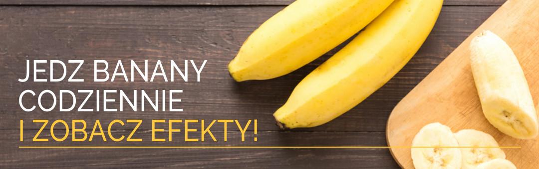 Jedz banany codziennie i zobacz efekty!