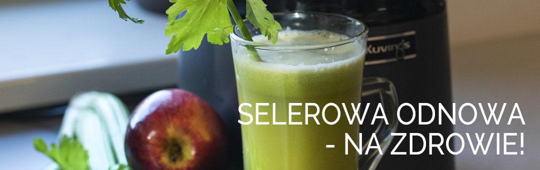 Selerowa odnowa – na zdrowie!
